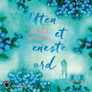 Uten et eneste ord (lydbok) av Rosie Walsh