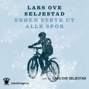 Snøen stryk ut alle spor (lydbok) av Lars Ove