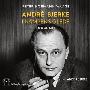 André Bjerke (lydbok) av Peter Normann Waage