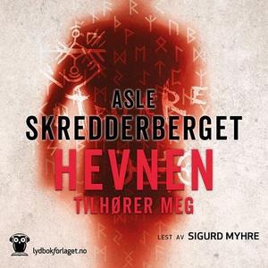 Hevnen tilhører meg (lydbok) av Asle Skredder