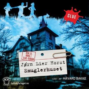 Smuglerhuset (lydbok) av Jørn Lier Horst