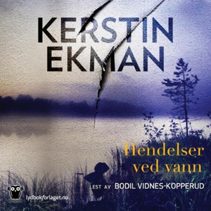 Hendelser ved vann (lydbok) av Kerstin Ekman