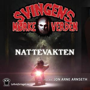 Nattevakten (lydbok) av Arne Svingen