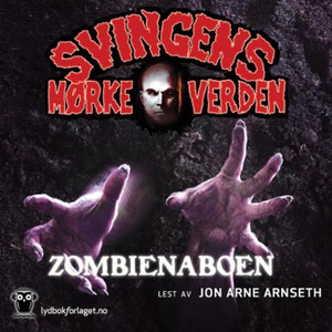 Zombienaboen (lydbok) av Arne Svingen