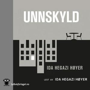 Unnskyld (lydbok) av Ida Hegazi Høyer