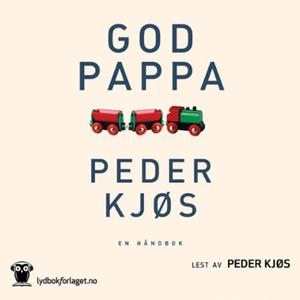 God pappa (lydbok) av Peder Kjøs