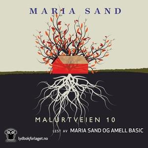 Malurtveien 10 (lydbok) av Maria Sand