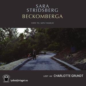Beckomberga (lydbok) av Sara Stridsberg