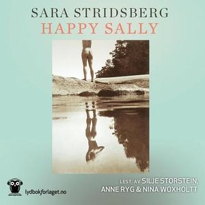 Happy Sally (lydbok) av Sara Stridsberg
