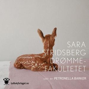 Drømmefakultetet (lydbok) av Sara Stridsberg