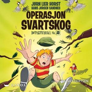 Operasjon Svartskog (lydbok) av Jørn Lier Hor