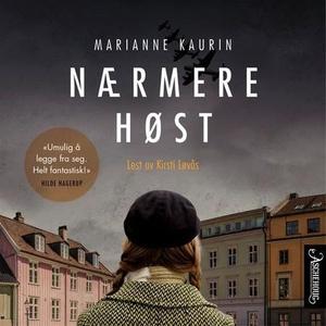Nærmere høst (lydbok) av Marianne Kaurin