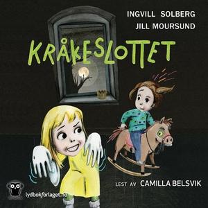 Kråkeslottet (lydbok) av Ingvill Solberg