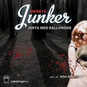 Jenta med ballongen (lydbok) av Merete Junker