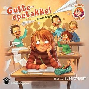 Gutte-spetakkel (lydbok) av Anneli Klepp