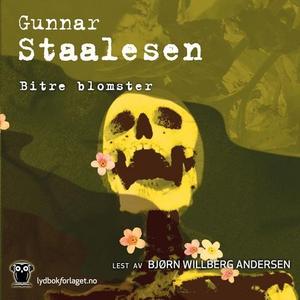 Bitre blomster (lydbok) av Gunnar Staalesen