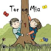 Tor og Mia 1