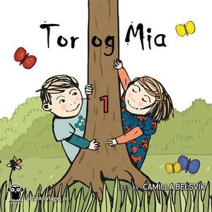 Tor og Mia 1 (lydbok) av Anneli Klepp