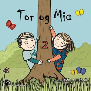 Tor og Mia 2 (lydbok) av Anneli Klepp