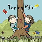 Tor og Mia 2