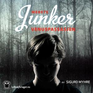 Venuspassasjen (lydbok) av Merete Junker