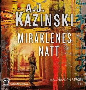 Miraklenes natt (lydbok) av A.J. Kazinski