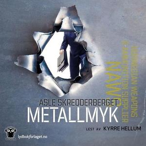 Metallmyk (lydbok) av Asle Skredderberget