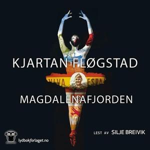 Magdalenafjorden (lydbok) av Kjartan Fløgstad