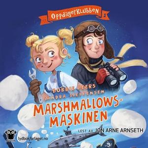 Marshmallowsmaskinen (lydbok) av Bobbie Peers