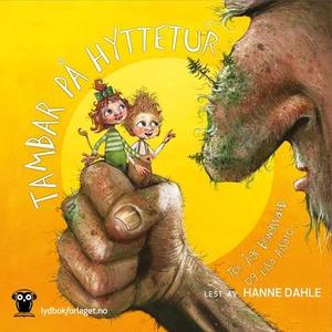 Tambar på hyttetur (lydbok) av Tor Åge Brings