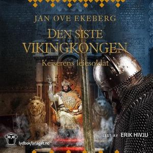 Keiserens leiesoldat (lydbok) av Jan Ove Ekeb