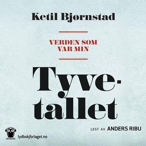 Verden som var min (lydbok) av Ketil Bjørnsta