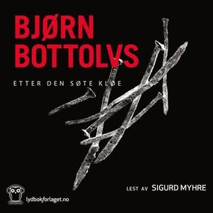 Etter den søte kløe (lydbok) av Bjørn Bottolv