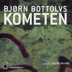 Kometen (lydbok) av Bjørn Bottolvs