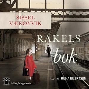 Rakels bok (lydbok) av Sissel Værøyvik