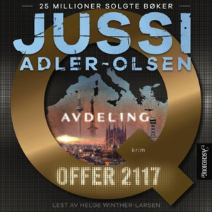 Offer 2117 (lydbok) av Jussi Adler-Olsen