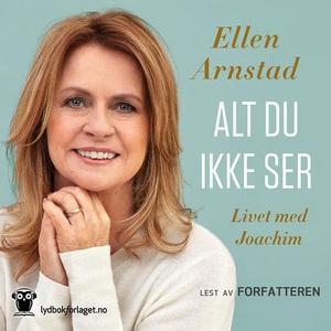 Alt du ikke ser (lydbok) av Ellen Arnstad, Kr