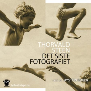 Det siste fotografiet (lydbok) av Thorvald St