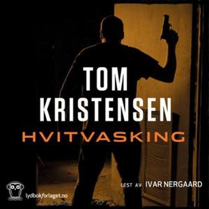 Hvitvasking (lydbok) av Tom Kristensen