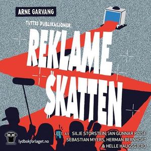 Reklameskatten (lydbok) av Arne Garvang