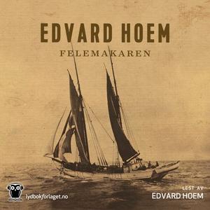 Felemakaren (lydbok) av Edvard Hoem