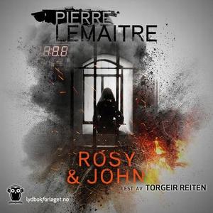 Rosy & John (lydbok) av Pierre Lemaitre