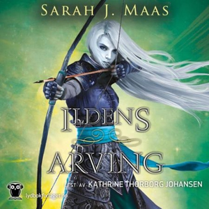 Ildens arving (lydbok) av Sarah J. Maas