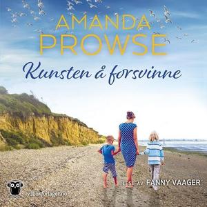 Kunsten å forsvinne (lydbok) av Amanda Prowse