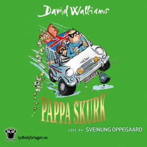 Pappa skurk (lydbok) av David Walliams