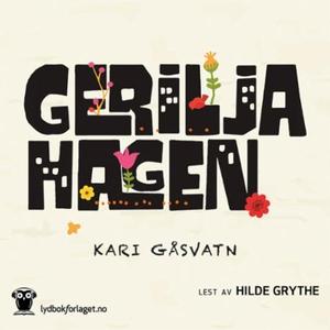 Geriljahagen (lydbok) av Kari Gåsvatn