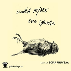 Evig søndag (lydbok) av Linnéa Myhre