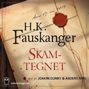 Skamtegnet (lydbok) av H. K. Fauskanger