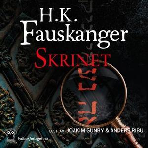 Skrinet (lydbok) av H. K. Fauskanger