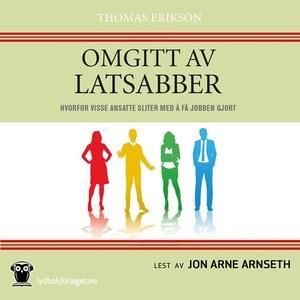 Omgitt av latsabber (lydbok) av Thomas Erikso